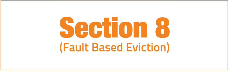 section 8 (fault based eviction)